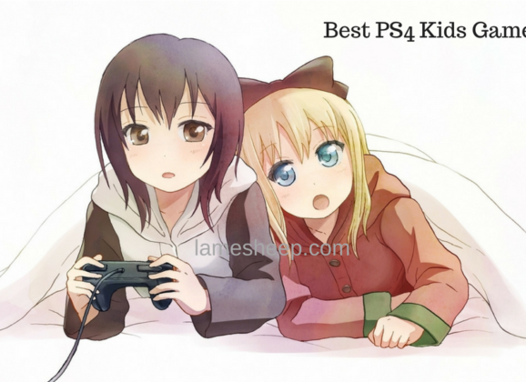 Best PS4 Games to Play with your Kid-Best PS4 Kids Games 2018