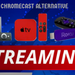 The Best Media Streaming Devices of 2018 – Chromecast Alternative