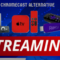 The Best Media Streaming Devices of 2019 – Chromecast Alternative