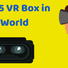 Popular VR Boxes in World-Top VR Headsets to Buy-Gamers Guide