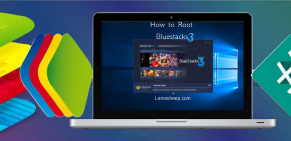 How To Root BlueStacks 3 (2018 Updated Guide)