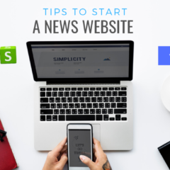 Essential Tips to Start a News Website online