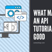 What Makes an API Tutorial Good?
