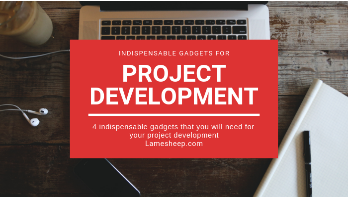 gadgets for project developments