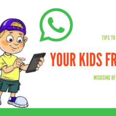 9 Tips to keep safe your Kids from misusing of WhatsApp