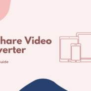 Joyoshare Video Converter Review, Features, & Guide