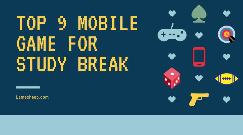 top mobile games for study break